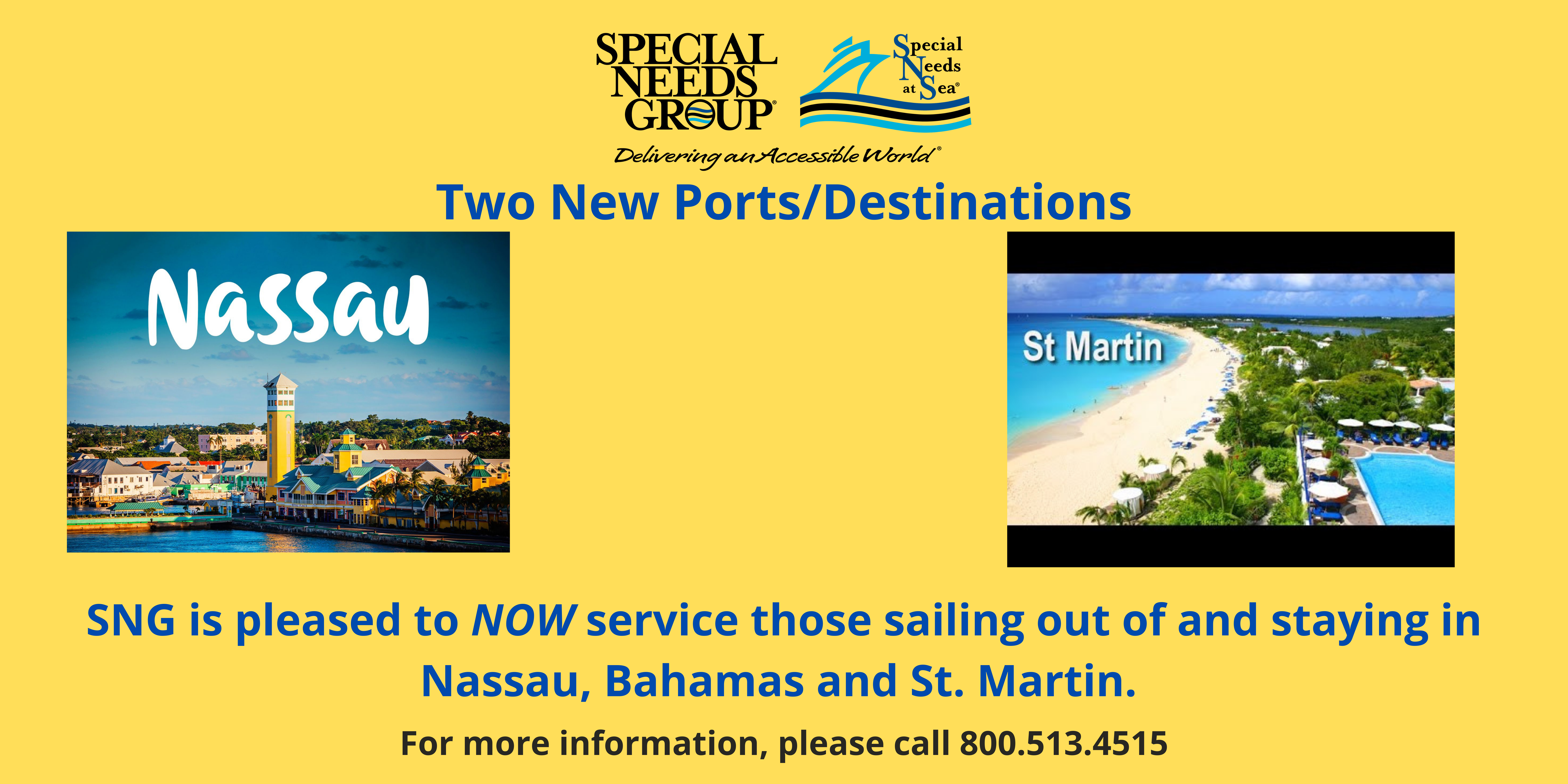 Special Needs Group Services Cruises Out Of St. Martin And Nassau, Bahamas