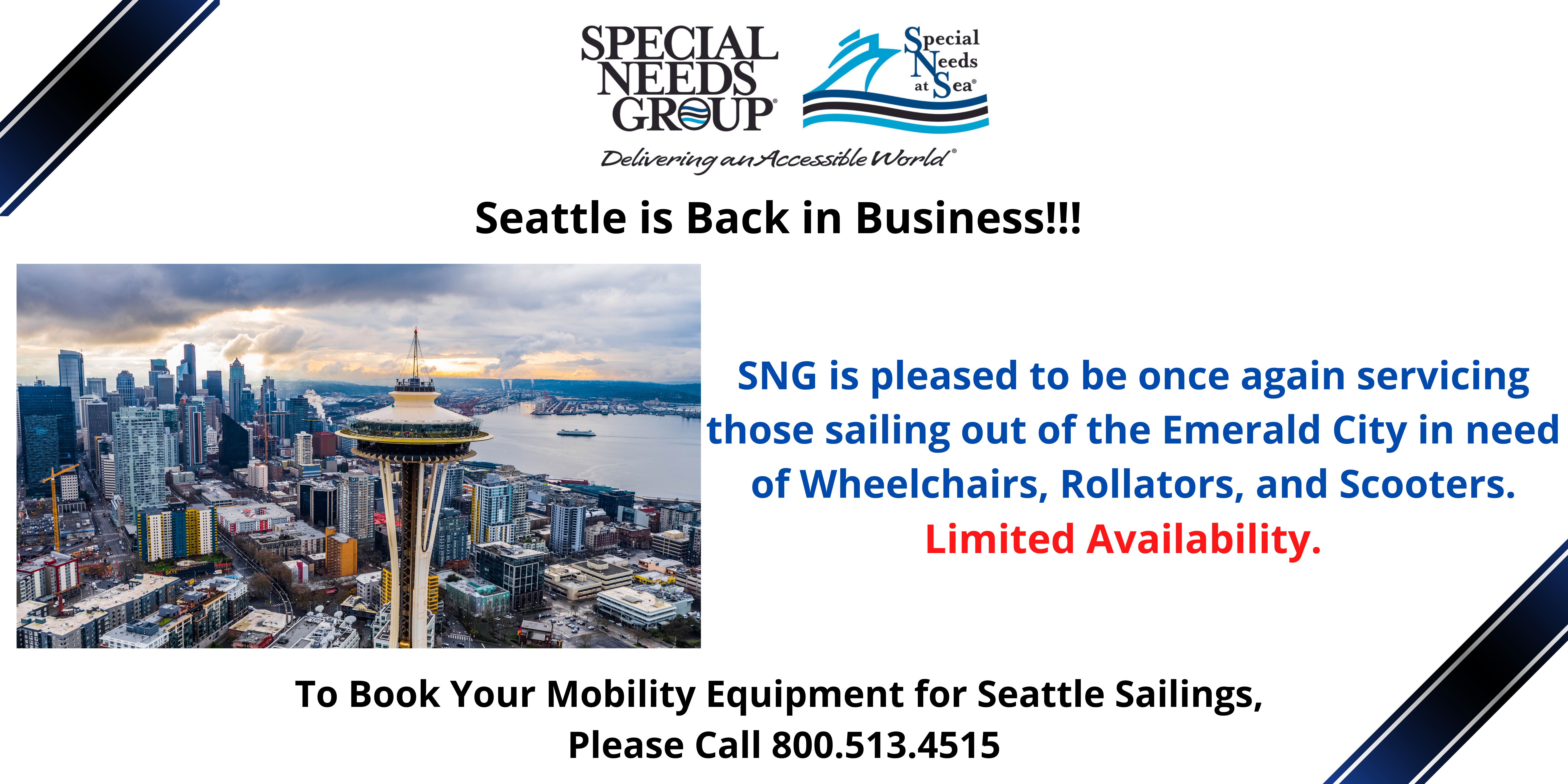 SNG Services Cruises From Seattle For Mobility Equipment