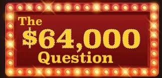The $64,000 Question Image